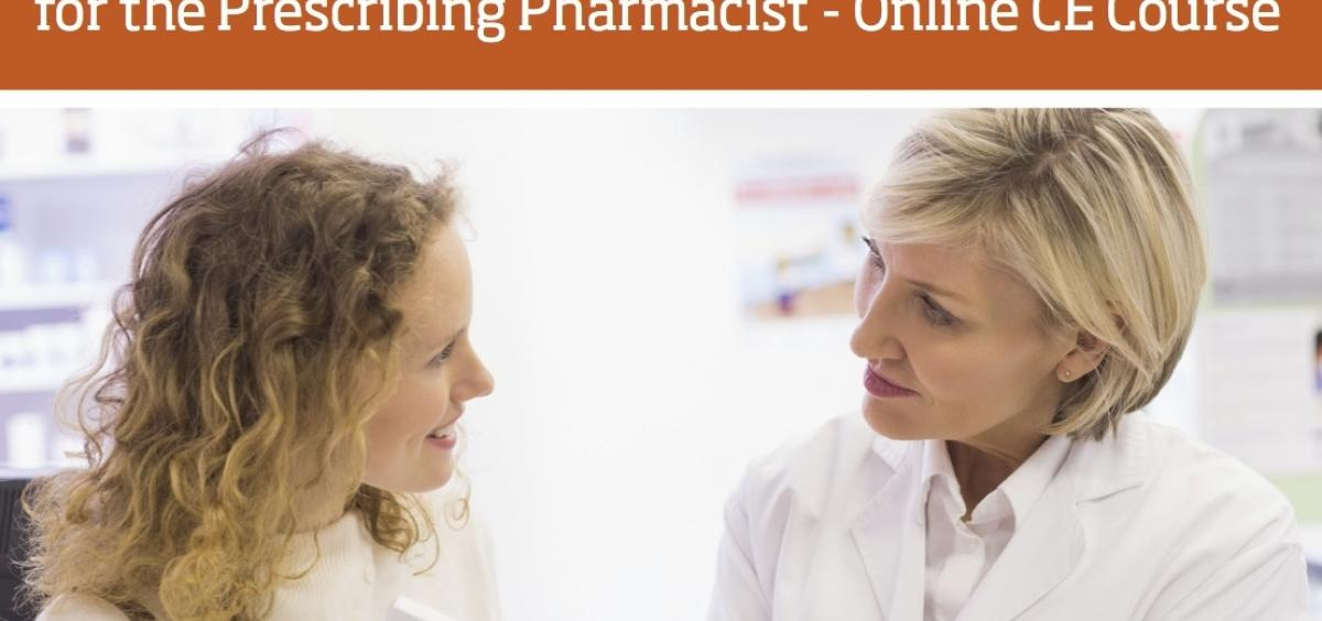 Comprehensive Contraceptive Education and Training for the Prescribing Pharmacist CE Course